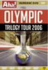 Olympic - Trilogy Tour 2006 - DVD