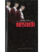 Outsideři - Jaroslav Sekera