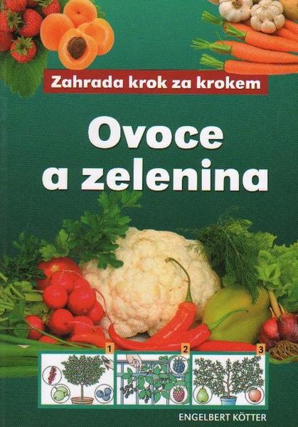 Ovoce a zelenina - Kotter Engelbert