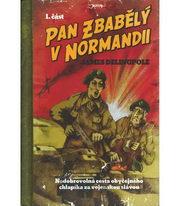 Pan Zbabělý v Normandii 1.část - James Delingpole