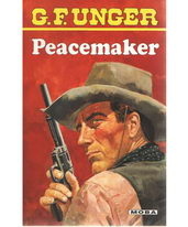 Peacemaker - G.F. Unger