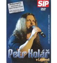 Petr Kolář v Lucerně - DVD