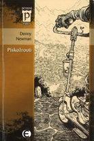 Pískožrouti - Denny Newman
