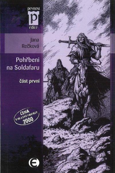Pohřbeni na Soldafaru - část první - Jana Rečková