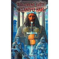 Polomené světy, atlantský harc - Jan Pohunek