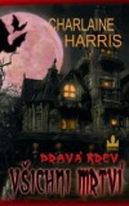 Pravá krev 7 - Všichni mrtví - Charlaine Harris
