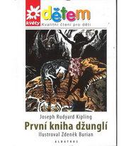 První kniha džunglí + CD Syn lovce medvědů - Rudyard Kipling