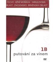 Putování za vínem 1B - DVD