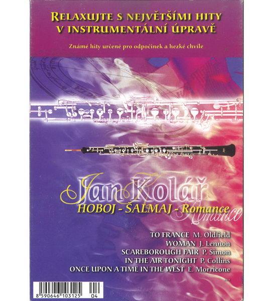 Relaxujte s největšími hity v instrumentální úpravě - Jan Kolář - Hoboj - Šalmaj - Romance - CD