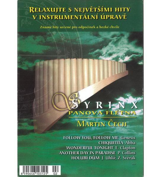 Relaxujte s největšími hity v instrumentální úpravě - Martin Čech - Syrinx - Panova flétna - CD