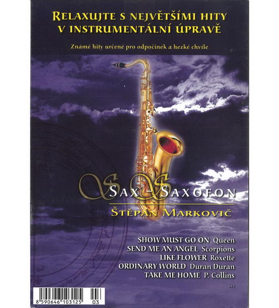 Relaxujte s největšími hity v instrumentální úpravě - Štěpán Markovič - Sax - Saxofon - CD