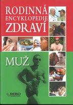 Rodinná encyklopedie zdraví - Muž