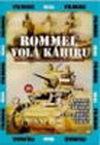 Rommel volá Káhiru - DVD