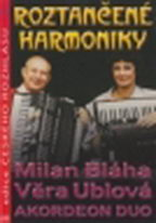 Roztančené harmoniky - Milan Bláha a Věra Ublová - Akordeon duo - DVD