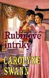 Rubínové intriky - Carolyne Swann