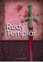 Rudý templář - Paul Christopher