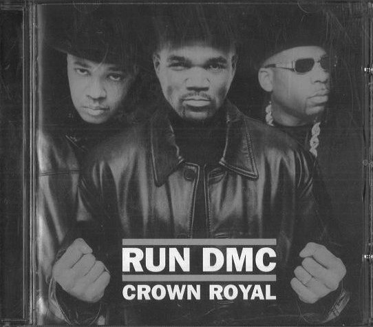 Run DMC - Crown Royal - CD