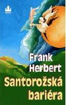 Santarožská bariéra - Frank Herbert