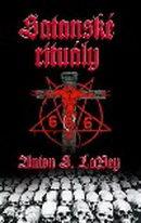 Satanské rituály - Anton S. Lavey