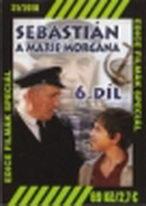Sebastián a Marie Morgána - 6.díl - DVD
