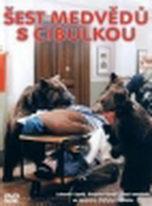 Šest medvědů s cibulkou - DVD