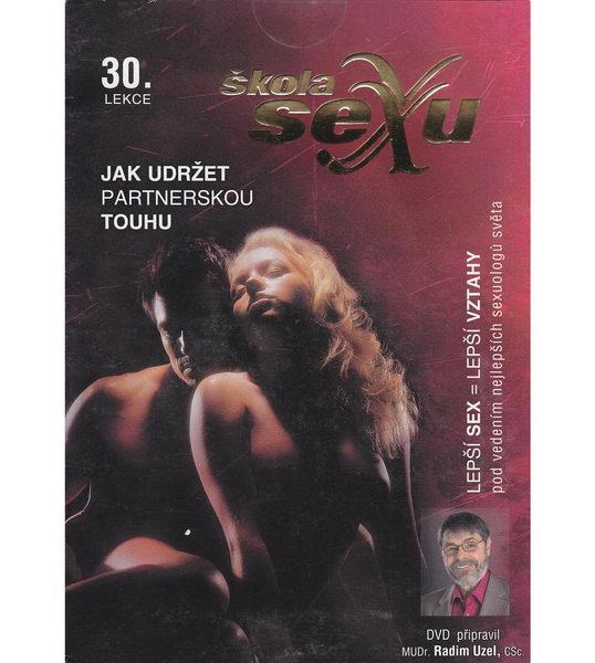 Škola sexu 30 - Jak udržet partnerskou touhu - DVD