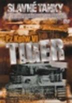 Slavné tanky - Pz Kpfw VI Tiger - DVD