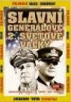 Slavní generálové 2. světové války 1 - DVD