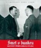 Smrt v bunkru - Skutečný příběh Adolfa Hitlera - DVD
