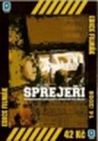 Sprejeři / Na život a na smrt - DVD