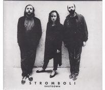 Stromboli - Shutdown - CD
