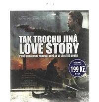Tak trochu jiná love story - BD