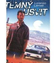 Temný úsvit (Lorenzo Lamas) - DVD