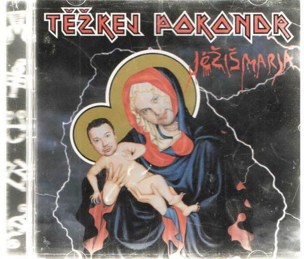 Těžkej Pokondr - Jéžíšmarjá - CD