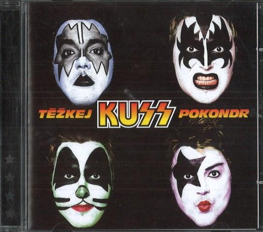 Těžkej pokondr - Kuss - CD