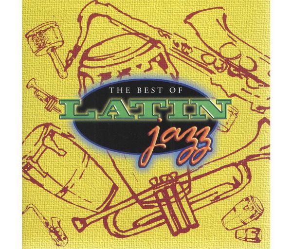 The Best of Latin Jazz - CD
