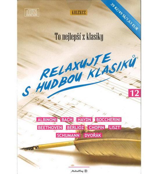 To nejlepší z klasiky - Relaxace s hudbou klasiků - CD