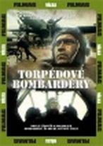 Torpédové bombardéry - DVD