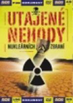 Utajené nehody nukleárních zbraní - DVD