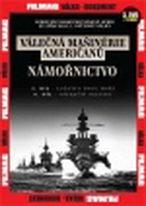 Válečná mašinérie Američanů – 3.Námořnictvo - DVD