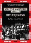 Válečná mašinérie nacistů – 5.HItlerjugend - DVD