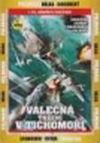 Válečná tažení v Tichomoří - 1.DVD