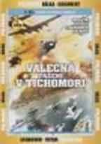Válečná tažení v Tichomoří - 3.DVD
