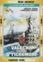 Válečná tažení v Tichomoří - 7.DVD