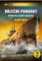 Válečné ponorky - Hitlerovy žraločí smečky 2 - Zlaté časy - DVD