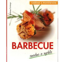 Vaříme s potěšením - Barbecue - Andreas Furtmayr