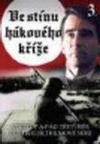 Ve stínu hákového kříže 3 - DVD