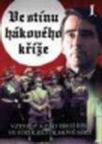 Ve stínu hákového kříže - DVD