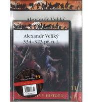 Velké bitvy historie 11 - Alexandr Veliký 334 - 323 př. n. l. ( časopis + DVD )