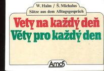 Věty na každý den - W. Halm, Š. Michalus
